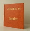 CELEBRATION DU FUMIER. .  [EDITIONS ROBERT MOREL] Maurice LELONG op.