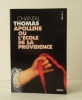 APOLLINE ou L'ECOLE DE LA PROVIDENCE. .  THOMAS (Chantal).