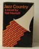 JAZZ COUNTRY. .  [JAZZ]  HENTOFF (Nat).