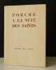 PORCHE A LA NUIT DES SAINTS. . JOUVE (Pierre Jean).
