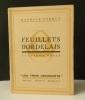 FEUILLETS BORDELAIS. Deuxième série.  .   [BORDEAUX]  FERRUS (Maurice).