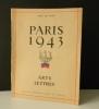 PARIS 1943. Arts et Lettres. .  [DESNOS – AYME – MAC ORLAN…]