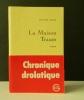 LA MAISON TRAUM. .  HOST (Michel).