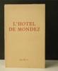 L'HOTEL  de  MONDEZ.. DRUON  (Maurice).
