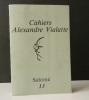 SALOME. .   VIALATTE (Alexandre). CAHIERS ALEXANDRE VIALATTE.