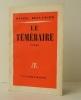 LE TEMERAIRE..     BOULANGER (Daniel)
