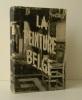 LA PEINTURE BELGE D'AUTREFOIS. 1830-1930.    [BEAUX-ARTS]  POIRIER (Pierre)