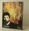 LJUBA..  [BEAUX-ARTS]  BOSQUET (Alain)