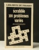 SCRABBLE. 100 PROBLEMES VARIES..  [JEUX]  BLOCH (Jean-Jacques)
