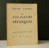 LES VOYAGEURS ETRANGERS..  LANNES (Roger)