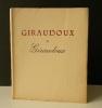 GIRAUDOUX ET GIRAUDOUX..    [GIRAUDOUX]  TOUSSAINT (Franz)