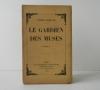LE GARDIEN DES MUSES.. FRANC-NOHAIN