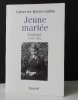 JEUNE MARIEE. Journal 1957-1962. ROBBE-GRILLET (Catherine)