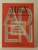 PAUL NIZAN ET LES ANNEES TRENTE. Centenaires de Nizan, Sartre, Koestler.. [NIZAN]  REVUE ADEN n° 4.