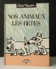 NOS ANIMAUX LES BETES.. [HUMOUR]  LEFRED-THOURON