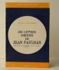 226 LETTRES INEDITES DE JEAN PAULHAN.  Contribution à l'étude du mouvement littéraire en France (1933-1967). . PAULHAN]  KOHN-ETIEMBLE (Jeannine)