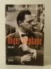 ROGER STEPHANE. Biographie.. [STEPHANE (Roger)]  PHILIPPONNAT (Olivier) et LIENHARDT (Patrick)