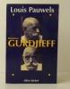 GURDJIEFF.. [GURDJIEFF]  PAUWELS (Louis)
