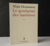 LE GENDARME DES BARRIERES. . DEMOUZON (Alain)