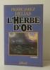 L'HERBE D'OR.. HELIAS  (Pierre Jakez).