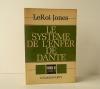 LE SYSTEME DE L'ENFER DE DANTE.. LEROI JONES.