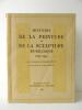 HISTOIRE DE LA PEINTURE ET DE LA SCULPTURE EN BELGIQUE. 1830-1930. Par un groupe de collaborateurs. Avec une préface de Paul LAMBOTTE. . [BEAUX-ARTS]  ...
