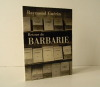 RETOUR DE BARBARIE.. GUERIN (Raymond)