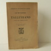 LE MINISTERE DE TALLEYRAND SOUS LE DIRECTOIRE. Avec introduction et notes par G. Pallain. . TALLEYRAND.