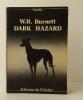 DARK HAZARD.. BURNETT (W.R.)