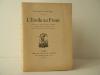 L'ETOILE AU FRONT. Pièce en trois actes, en prose, représentée pour la première fois sur la scène du Vaudeville le 5 mai 1924. . ROUSSEL (Raymond)