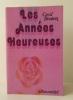 LES ANNEES HEUREUSES. 1944-1948. . BEATON (Cecil)
