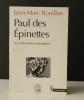 PAUL DES EPINETTES ou la myxomatose panoptique. Récit.. [ACTION DIRECTE]  ROUILLAN (Jann-Marc)