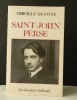 SAINT-JOHN PERSE.. [SAINT-JOHN PERSE]  SACOTTE (Mireille)