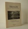TRIAGES. N° spécial 10 ans d'édition. St Benoît du Sault, à proximité des poètes.... TRIAGES. Revue littéraire et artistique des Editions TARABUSTE.