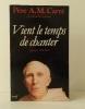 VIENT LE TEMPS DE CHANTER. Journal, 1991-1993.. CARRE (Père A. M.) .