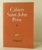 CAHIERS SAINT-JOHN PERSE. N° 6. [SAINT-JOHN PERSE]
