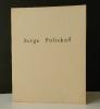 SERGE POLIAKOFF. Catalogue de l' exposition Poliakoff (6 nov. 1964 / 3 jan. 1965) à la galerie de France..  [BEAUX-ARTS]  SERGE POLIAKOFF.