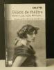 BILLETS DE THEATRE. Ballets russes, Guitry, Mistinguett …. COLETTE