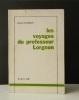 LES VOYAGES DU PROFESSEUR LORGNON.. VINCENOT  (Henri).
