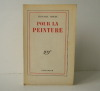 POUR LA PEINTURE.. FARGUE (Léon-Paul)