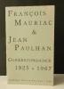 CORRESPONDANCE 1925-1967. . MAURIAC (François) et PAULHAN (Jean)