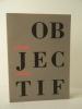 OBJECTIF.. [PHOTOGRAPHIE]  JAHAN (Pierre)