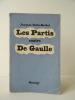 LES PARTIS CONTRE DE GAULLE.. DEBU-BRIDEL (Jacques)