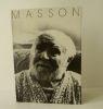 ANDRE MASSON. Oeuvres de 1923 à 1972.. [MASSON (André)]  LEVAILLANT (Françoise)