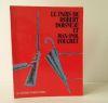 LE PARIS DE ROBERT DOISNEAU ET MAX-POL FOUCHET.. [PHOTOGRAPHIE]  DOISNEAU (Robert) et FOUCHET (Max-Pol)