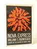 NOVA EXPRESS. . BURROUGHS (William S.)