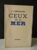 CEUX DE LA MER.. T'STERSTEVENS (A.)
