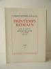 PRINTEMPS ROMAIN. Choix de lettres de Romain Rolland à sa mère (1889-1890).. ROLLAND (Romain)