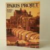 LES HALLES. Achèvement d'un projet.. [PARIS] REVUE PARIS PROJET n° 25-26