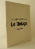 LE DELUGE.. [VODAINE]  LEPAGE (Jacques) et AYME (Albert)